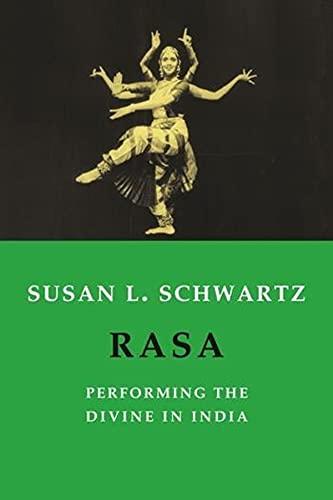 9780231131445: Rasa: Performing the Divine in India