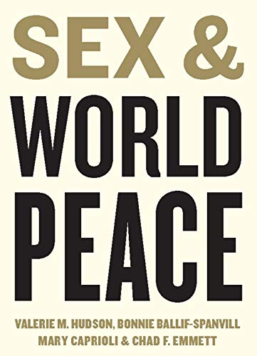 9780231131827: Sex and World Peace