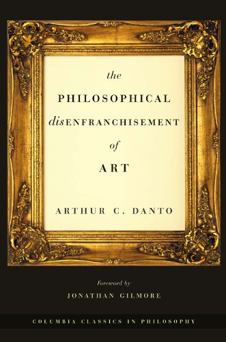 9780231132268: The Philosophical Disenfranchisement of Art (Columbia Classics in Philosophy)