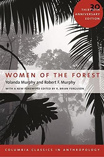 9780231132329: Women of the Forest (Columbia Classics in Anthropology)