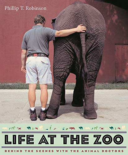 9780231132497: Life at the Zoo - Behind the Scenes with Animal Doctors