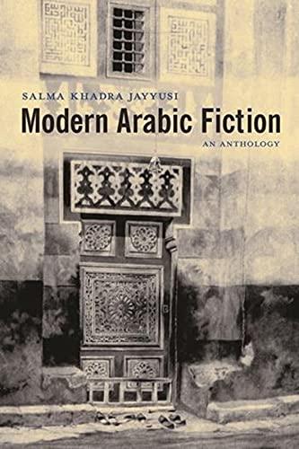 9780231132541: Modern Arabic Fiction: An Anthology