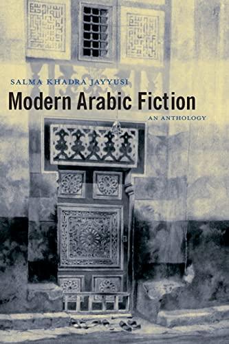 9780231132558: Modern Arabic Fiction: An Anthology