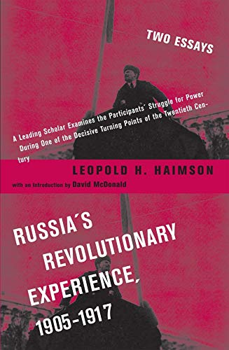 Russia's Revolutionary Experience, 1905-1917: Two Essays: Haimson, Leopold H.
