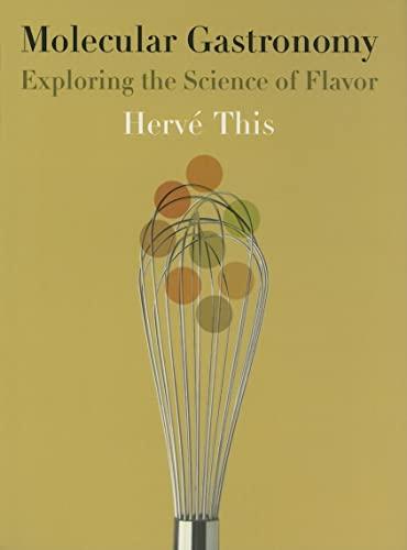 9780231133128: Molecular Gastronomy: Exploring the Science of Flavor