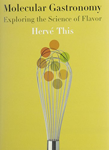 9780231133128: Molecular Gastronomy: Exploring the Science of Flavor (Arts and Traditions of the Table: Perspectives on Culinary History)