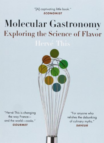 9780231133135: Molecular Gastronomy: Exploring the Science of Flavor (Arts and Traditions of the Table: Perspectives on Culinary History)