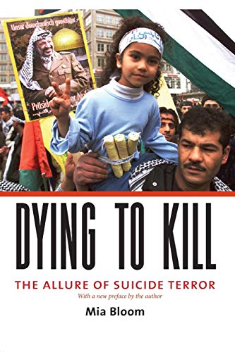 9780231133210: Dying to Kill: The Allure of Suicide Terror