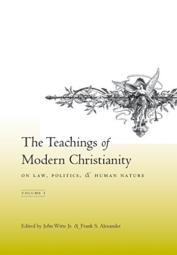 9780231133586: 1: The Teachings of Modern Christianity on Law, Politics, & Human Nature: Volume One