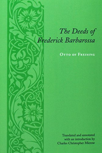 9780231134194: The Deeds of Frederick Barbarossa (Records of Western Civilization Series)