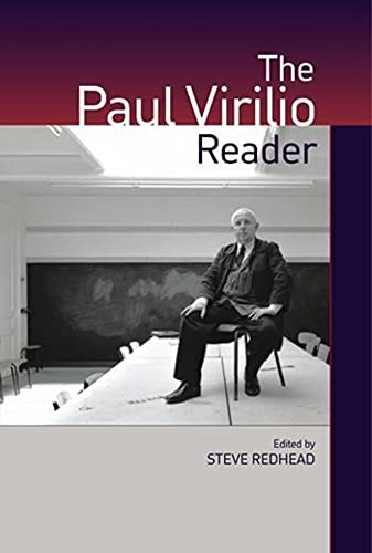 9780231134835: The Paul Virilio Reader (European Perspectives: A Series in Social Thought and Cultural Criticism)