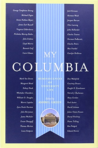 9780231134866: My Columbia: Reminiscences of University Life (A Columbia University Publication)