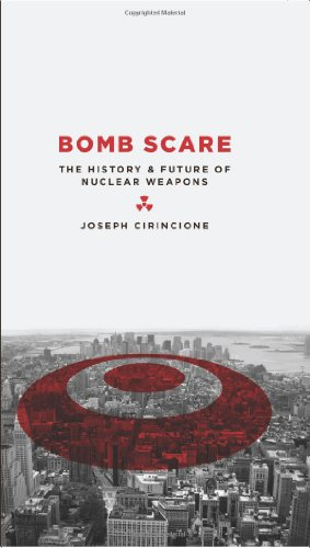 Bomb Scare : The History and Future of Nuclear Weapons