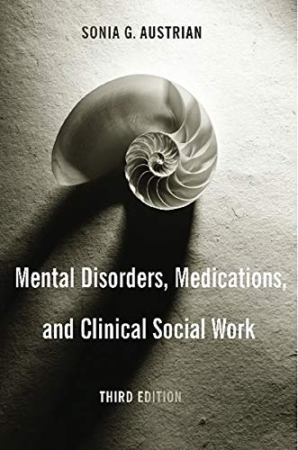 9780231135160: Mental Disorders, Medications, and Clinical Social Work