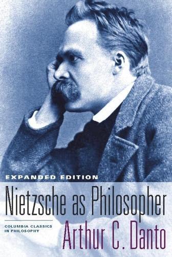 9780231135191: Nietzsche as Philosopher (Columbia Classics in Philosophy)