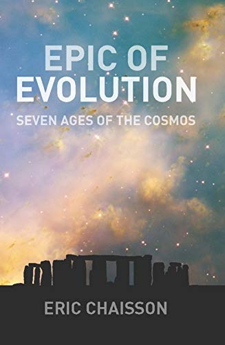 9780231135603: Epic of Evolution: Seven Ages of the Cosmos