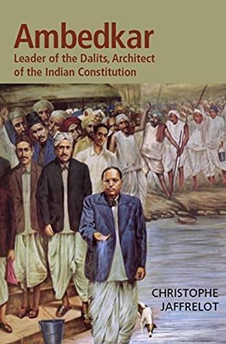 9780231136020: Dr. Ambedkar and Untouchability: Fighting the Indian Caste System (The CERI Series in Comparative Politics and International Studies)