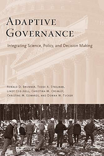 Adaptive Governance: Integrating Science, Policy, and Decision Making.: Brunner, Ronald.