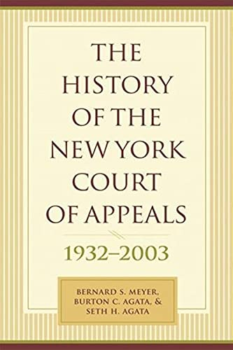 9780231136327: The History of the New York Court of Appeals: 1932-2003