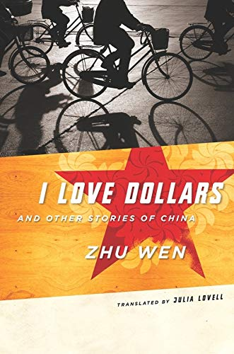 9780231136945: I Love Dollars and Other Stories of China (Weatherhead Books on Asia)