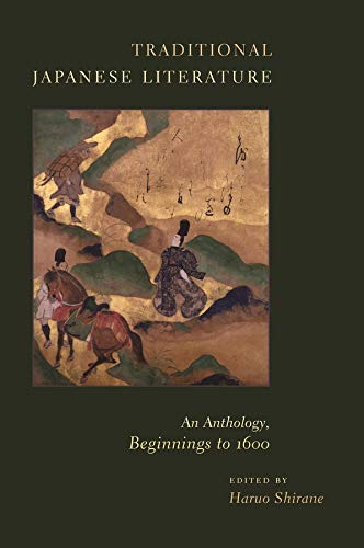 9780231136976: Traditional Japanese Literature: An Anthology, Beginnings to 1600 (Translations from the Asian Classics)