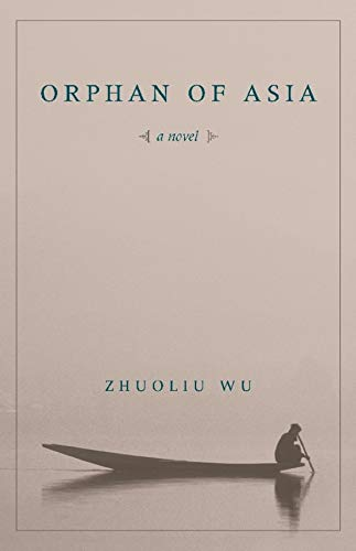 9780231137263: Orphan of Asia (Modern Chinese Literature from Taiwan)