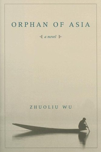9780231137270: Orphan of Asia (Modern Chinese Literature from Taiwan)