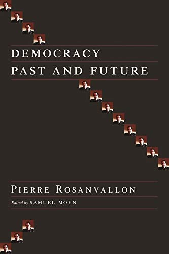 9780231137409: Democracy Past and Future (Political Thought / Political History)