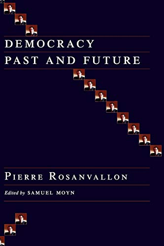 9780231137416: Democracy Past and Future (Political Thought / Political History)