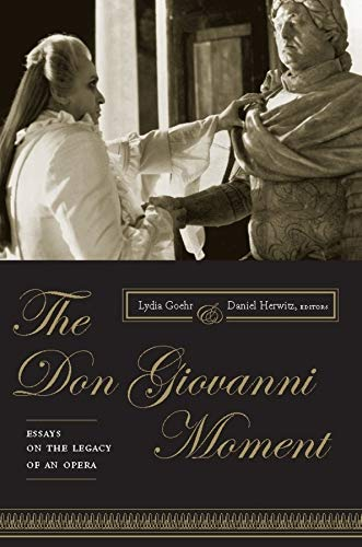 The Don Giovanni Moment: Essays on the Legacy of an Opera (Hardback)