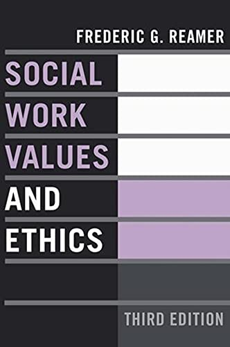 9780231137881: Social Work Values and Ethics (Foundations of Social Work Knowledge Series)