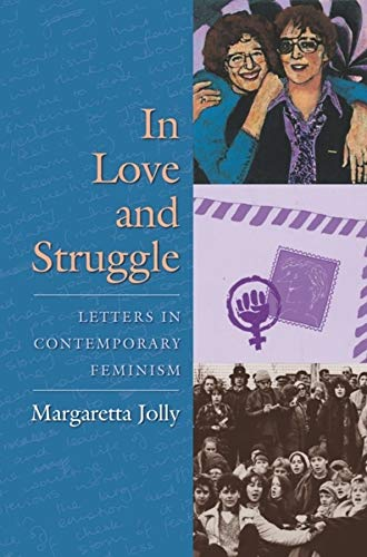 9780231137935: In Love and Struggle: Letters in Contemporary Feminism (Gender and Culture Series)