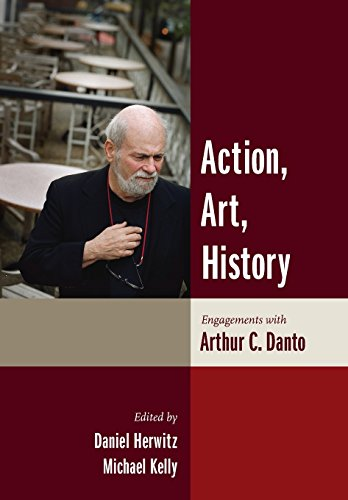 9780231137966: Action, Art, History: Engagements with Arthur C. Danto (Columbia Themes in Philosophy)