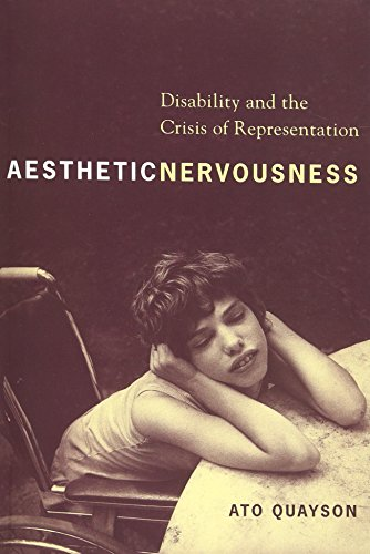 9780231139038: Aesthetic Nervousness: Disability and the Crisis of Representation