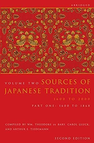 9780231139182: Sources of Japanese Tradition, Volume 2: 1600 To 2000; Part 1: 1868 To 2000 (Introduction to Asian Civilizations)