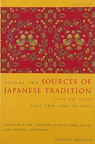 9780231139199: Sources of Japanese Tradition, Volume 2: 1600 To 2000; Part 2: 1868 To 2000 (Introduction to Asian Civilizations) (Pt. 2)