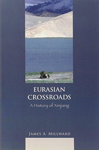 9780231139250: Eurasian Crossroads: A History of Xinjiang