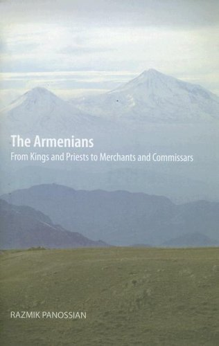 9780231139267: The Armenians: From Kings and Priests to Merchants and Commissars