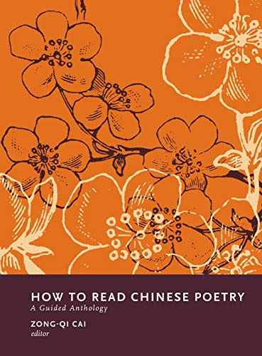 9780231139403: How to Read Chinese Poetry - A Guided Anthology