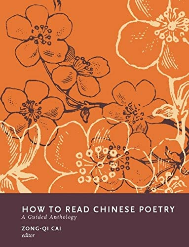 9780231139410: How to Read Chinese Poetry: A Guided Anthology (How to Read Chinese Literature)