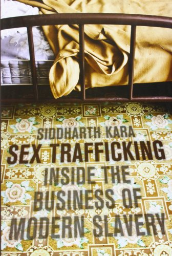 9780231139601: Sex Trafficking: Inside the Business of Modern Slavery