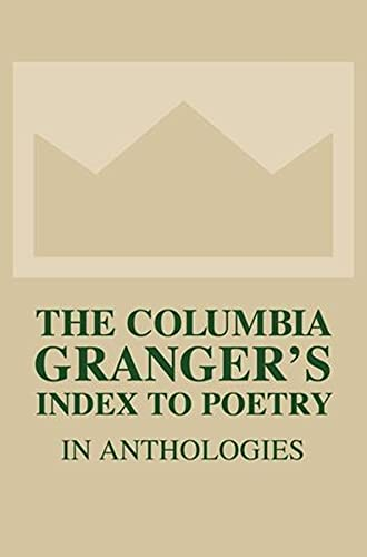 9780231139885: The Columbia Granger's Index to Poetry in Anthologies