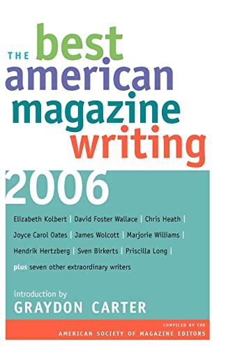 9780231139939: The Best American Magazine Writing 2006