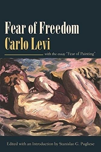 "9780231139977: Fear Of Freedom: With the Essay ""Fear of Painting"""