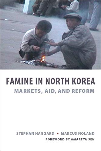 9780231140003: Famine in North Korea: Markets, Aid, and Reform