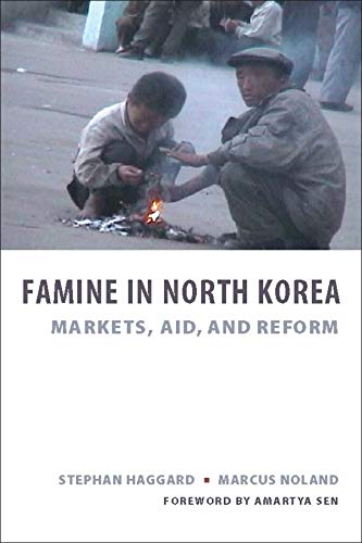 9780231140010: Famine in North Korea: Markets, Aid, and Reform