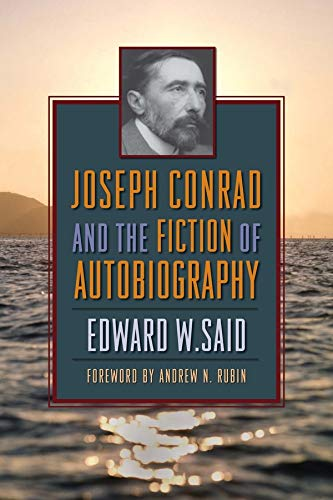 9780231140041: Joseph Conrad and the Fiction of Autobiography