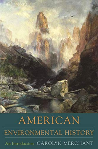 9780231140348: American Environmental History: An Introduction (Columbia Guides to American History and Cultures)