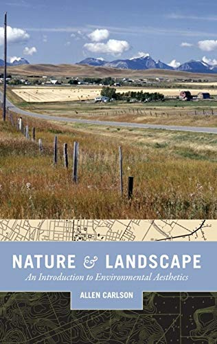 9780231140409: Nature and Landscape: An Introduction to Environmental Aesthetics
