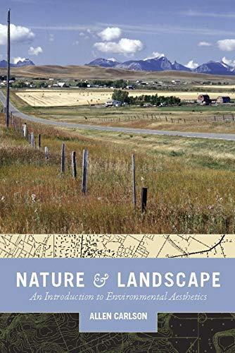 9780231140416: Nature and Landscape: An Introduction to Environmental Aesthetics